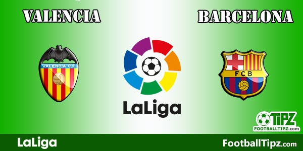 Valencia vs Barcelona Prediction